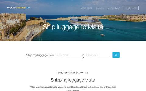 Ship Luggage to Malta - Guaranteed by Luggage Forward®