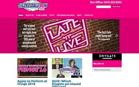 Screenshot of Home Page gildedballoon.co.uk - Gilded Balloon   Gilded Balloon home to the Edinburgh Fringe's legendary Late'n'Live - captured Dec. 9, 2015