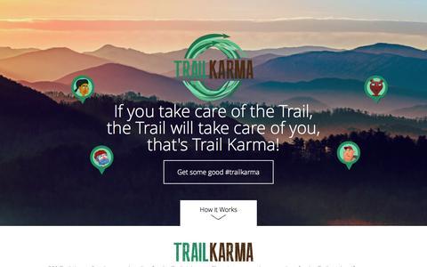 Screenshot of Home Page trailkarma.com - Trail Karma - The Trail is what we make it. Trail rules, conserve trail, good hiking habits, hiking, hike, appalachian trail - captured July 27, 2015