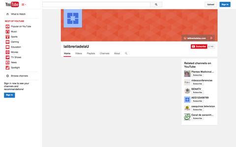 Screenshot of YouTube Page youtube.com - lalibreriadelaU  - YouTube - captured Oct. 23, 2014