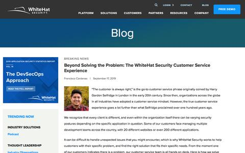 Screenshot of Support Page whitehatsec.com - Beyond Solving the Problem: The WhiteHat Security Customer Service Experience | WhiteHat Security - captured Nov. 13, 2019
