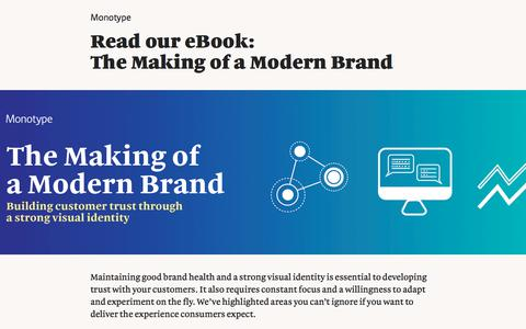 Screenshot of Landing Page monotype.com - The Making of a Modern Brand: Building customer trust through a strong visual identity   Monotype - captured Sept. 19, 2018