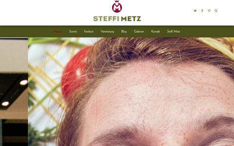 Screenshot of Home Page steffi-metz.de - Steffi Metz | Kochschule - Events - Location mieten - Feinkost - captured Sept. 23, 2014