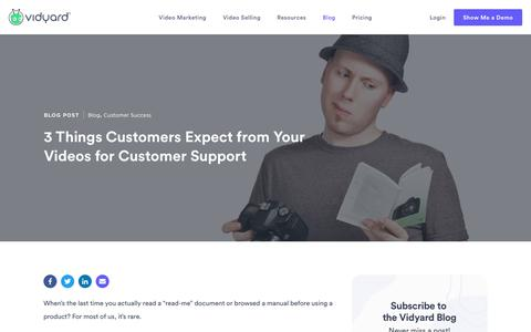 Screenshot of Support Page vidyard.com - 3 Things Customers Expect from Your Videos for Customer Support - captured Nov. 4, 2018