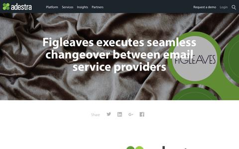 Screenshot of Case Studies Page adestra.com - Figleaves executes seamless changeover between email service providers | Adestra Email Marketing Platform - captured June 18, 2019