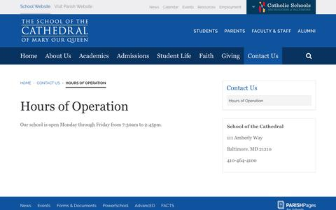 Screenshot of Hours Page schoolofthecathedral.org - Hours of Operation | School of the Cathedral - captured Feb. 21, 2018