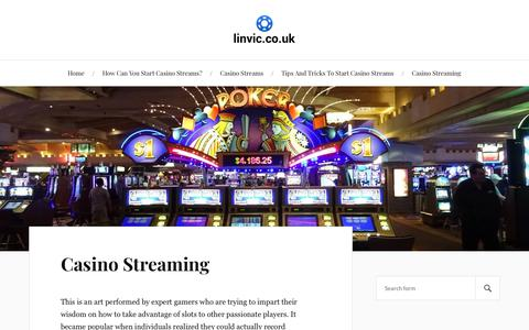 Screenshot of Home Page linvic.co.uk - When Can You Start Casino Streams? Key Details Outlined - captured Sept. 28, 2018