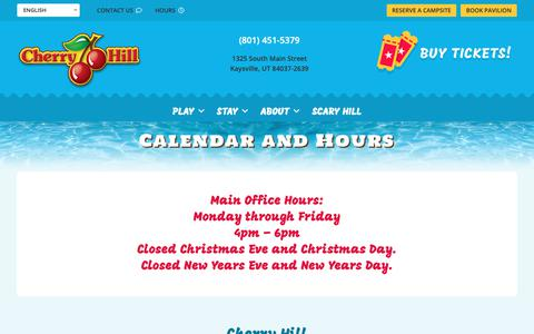 Screenshot of Hours Page cherry-hill.com - Calendar and Hours | Cherry Hill Water Park, Fun Center & Camping Resort | Kaysville, UT - captured Dec. 14, 2018
