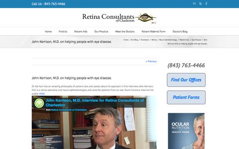 John Kerrison, M.D. on helping people with eye disease. | Retina Consultants of Charleston