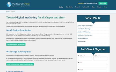 Screenshot of Services Page mainstreethost.com - Digital Marketing Services | SEO, PPC, Social Media, Content Marketing & More at Mainstreethost - captured Sept. 23, 2014