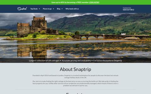 Screenshot of About Page snaptrip.com - Find out more about Snaptrip. We help you find and book self-catered properties in the UK. - captured July 7, 2017