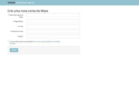 Screenshot of Landing Page waze.com - Anunciantes de painéis Waze - Crie uma nova conta do Waze - captured April 4, 2016