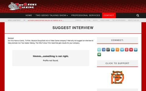 Screenshot of Contact Page tgtmedia.com - Suggest an Interview - Schedule Interview | Two Geeks Talking - captured Aug. 13, 2016