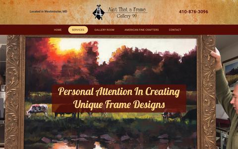 Screenshot of Services Page aintthataframe.com - Custom Designing | Custom Framing | Westminster, MD - captured July 3, 2018