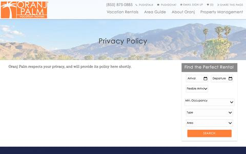Screenshot of Privacy Page palmspringsrentals.com - Privacy Policy | Oranj Palm Vacation Homes - captured July 13, 2017