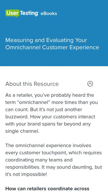 Measuring and Evaluating Your Omnichannel Customer Experience | UserTesting