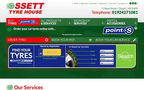Screenshot of Home Page ossetttyrehouse.co.uk - Buy Tyres & Car Servicing Online in Ossett | Best Prices | Ossett Tyre House - captured Sept. 21, 2018