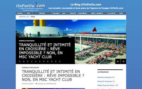 Screenshot of Blog onparou.com - Le Blog d'OnParOu.com : actualités, bons plans, nouveautés sur le monde du voyage | Retrouvez les bons plans et l'actualité du monde du voyage - captured Oct. 30, 2014