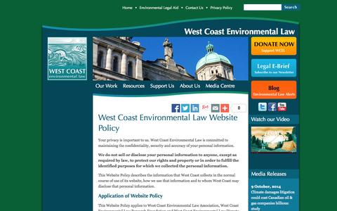 Screenshot of Privacy Page wcel.org - West Coast Environmental Law Website Policy | West Coast Environmental Law - captured Oct. 26, 2014
