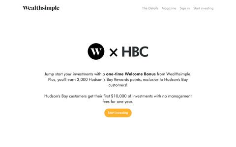 Wealthsimple + HBC | Wealthsimple
