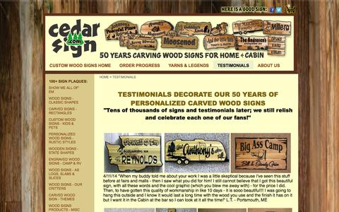 Screenshot of Testimonials Page cedarsign.com - Happy thoughts from our Customers about our Personalized Custom Wooden Signs Plaques for outdoor yard use, gardens, cabin, homes and cottages. They love our address plaques, name plaques, and custom cedar carving and engraving. It is what it is! Yeah - captured Oct. 2, 2014