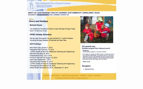 Screenshot of Hours Page cpsccares.org - Hours and Holidays | Children's Pre-School Center - captured Oct. 26, 2014