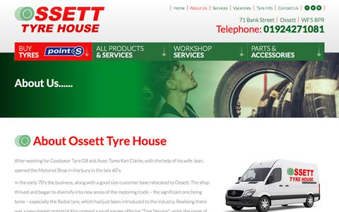 Screenshot of About Page ossetttyrehouse.co.uk - About Us | Ossett Tyre House - captured Sept. 21, 2018