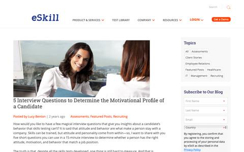 Screenshot of Blog eskill.com - 5 Interview Questions to Determine the Motivational Profile of a Candidate :eSkill - captured June 11, 2019
