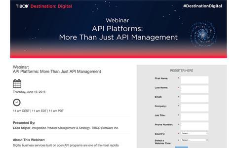 Screenshot of Landing Page tibco.com - API Platforms: More Than Just API Management - captured June 16, 2016