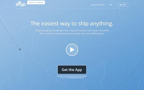 Screenshot of Home Page shyp.com - Shyp | The easiest way to ship anything. - captured May 12, 2015