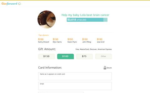 Screenshot of Landing Page giveforward.com - Donate to Help my baby Lola beat brain cancer - captured Oct. 18, 2016