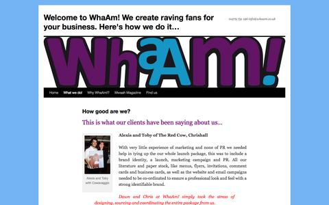 Screenshot of Testimonials Page wordpress.com - How good are we? | Welcome to WhaAm! We create raving fans for your business. Here's how we do it… - captured Oct. 26, 2014