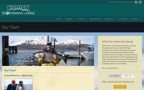 Screenshot of Team Page kodiaksportsmanslodge.com - Kodiak Sportsman's Lodge - About Our Team, Fishing Guides,  and Deer Hunting Guides, Kodiak Island Alaska - captured Jan. 9, 2016