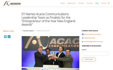 "EY Names Acacia Communications Leadership Team as Finalists for the ""Entrepreneur of the Year New England Awards"" - Acacia Communications, Inc."