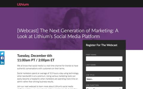 Screenshot of Landing Page lithium.com - [Webcast] The Next Generation of Marketing: A Look at Lithium's Social Media Platform - captured July 18, 2017