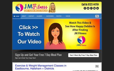 Screenshot of Home Page jmfitnessuk.com - JM Fitness | Get Your 'MoJo' Back!! The No.1 Fitness  & Weight Management in Eastbourne - captured Sept. 23, 2014