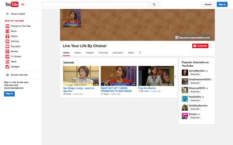 Screenshot of YouTube Page youtube.com - Live Your Life By Choice!  - YouTube - captured Oct. 26, 2014