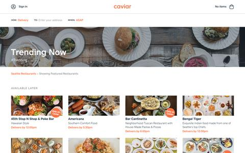 Trending Now | Caviar