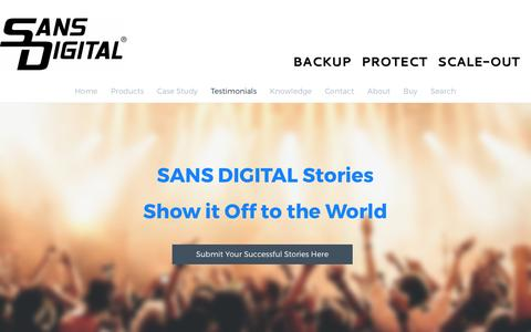 Screenshot of Testimonials Page sansdigital.com - Customer Testimonials - Sans Digital - Your One-Stop Storage Solution - captured May 26, 2017