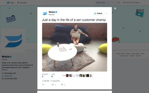 "Wistia on Twitter: ""Just a day in the life of a zen customer champ. http://t.co/ws39zlt85Q"""