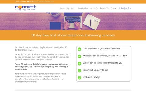 Screenshot of Trial Page connect-communications.co.uk - 30 day free trial of our call answering services - captured Nov. 10, 2016