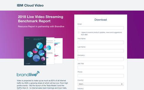 Screenshot of Landing Page ibm.com - 2018 Live Video Streaming Benchmark Report | IBM Cloud Video - captured April 9, 2018