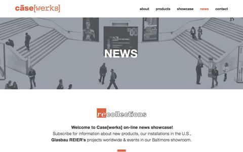 Screenshot of Press Page casewerks.com - NEWS — Case[werks] - Museum Display Cases, Exhibit Fixtures & Display Products - captured July 17, 2018