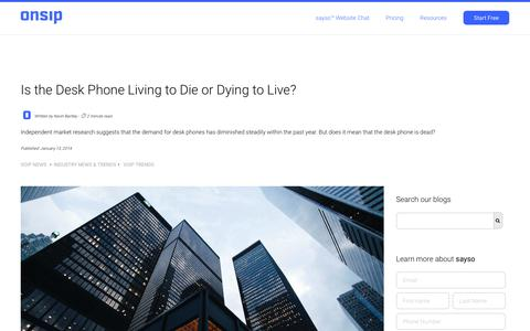 Screenshot of Press Page onsip.com - Is the Desk Phone Living to Die or Dying to Live? - captured Dec. 18, 2019