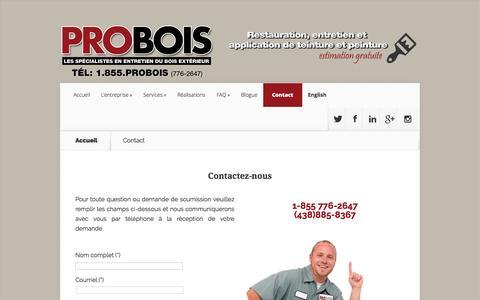 Screenshot of Contact Page probois.ca - Contact | ▷▷ PROBOIS™ – Les spécialistes en entretien du bois extérieur (1-855 776-2647) - captured July 9, 2016