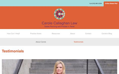 Screenshot of Testimonials Page cclawaustin.com - Testimonials | Probate Lawyer | Carole Callaghan Law - captured July 5, 2017