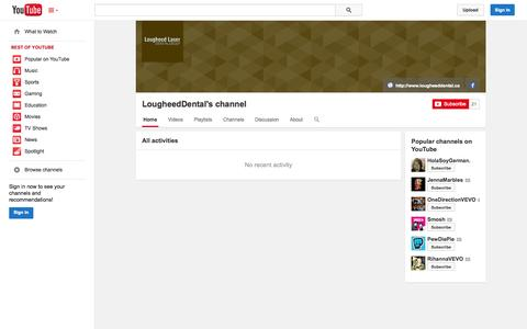Screenshot of YouTube Page youtube.com - LougheedDental's channel  - YouTube - captured Oct. 22, 2014
