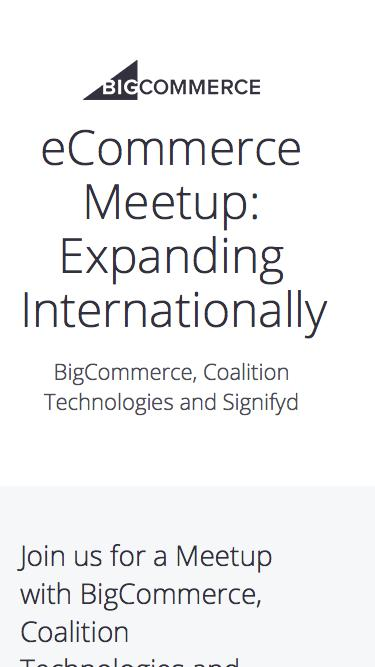 BigCommerce, Coalition Technologies and Signifyd | eCommerce Meetup: Expanding Internationally