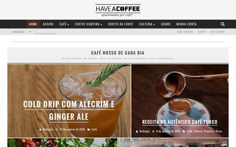 Screenshot of Home Page haveacoffee.com.br - Clube de Cafés Especiais – Have a Coffee | Receba em casa todo mês sua dose de café especial - captured Jan. 27, 2016