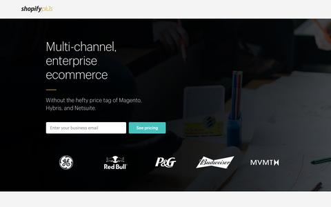 Screenshot of Landing Page shopify.com - Scalable Enterprise Ecommerce Platform | Shopify Plus - captured Sept. 28, 2017